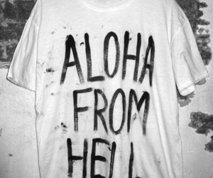 hell, Aloha, and t-shirt image