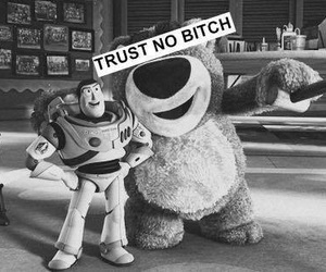 toy story, bitch, and trust no bitch image