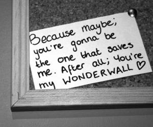 wonderwall, oasis, and quote image