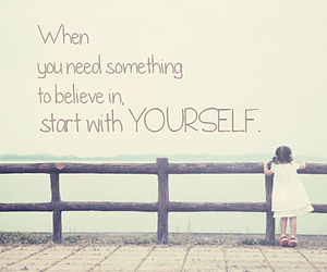 quotes, believe, and yourself image