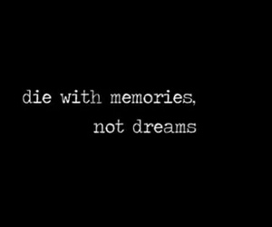 dreams, quotes, and memories image