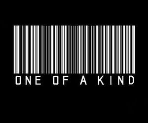one of a kind, quote, and black image