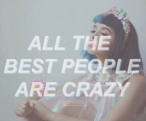 melanie martinez, crazy, and quotes image