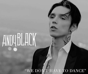 andy biersack, andy black, and we don't have to dance image
