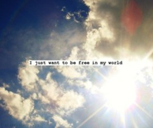 free, My World, and quote image