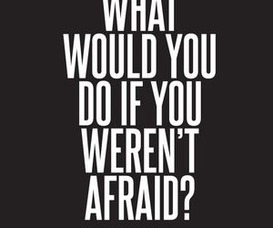 quote, afraid, and do image
