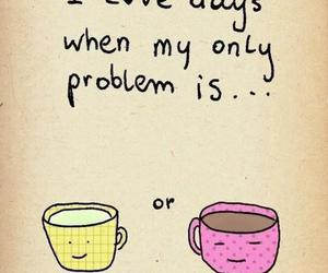 coffe, smile, and days image