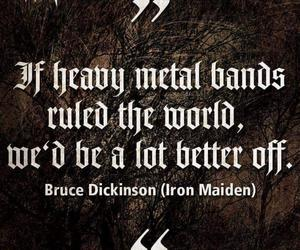 Bruce Dickinson, quote, and metal image
