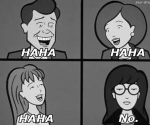 Daria, no, and haha image