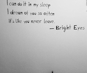 love, Bright Eyes, and Dream image