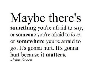 matter, quote, and john green image