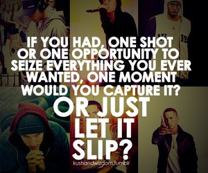 eminem, quote, and opportunity image