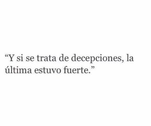 frases, decepcion, and love image