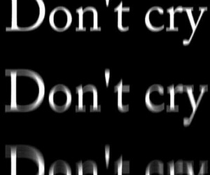 don't cry image