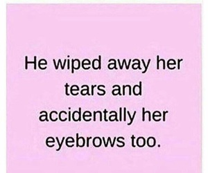 eyebrows, funny, and tears image