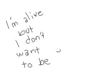 alive, sad, and dark image