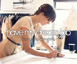 before i die, Dream, and job image