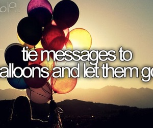 balloons, message, and before i die image