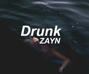 drunk, malik, and zayn malik image
