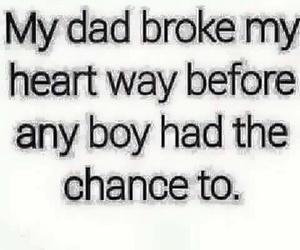 dad, sad, and broken image