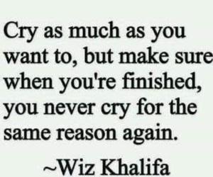 cry, quotes, and wiz khalifa image