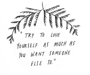 quotes, love, and yourself image