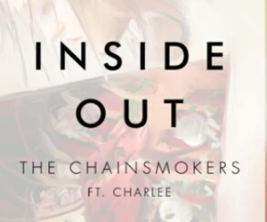 inside out, chainsmokers, and charlee image