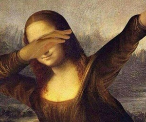 dab, monalisa, and funny image