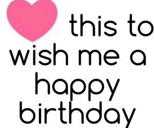 birthday, to me, and happy birthday image