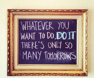 quote, tomorrow, and do it image