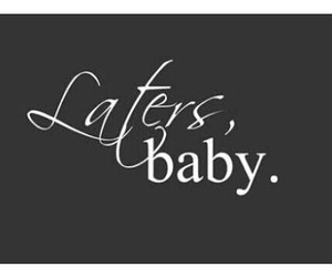 latersbaby image