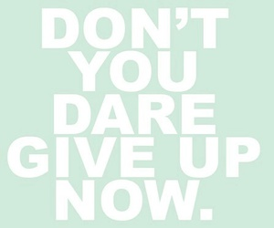 motivation, quotes, and don't give up image