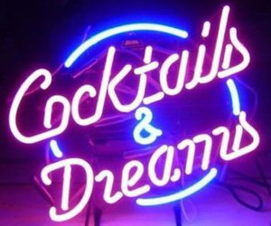 Cocktails, dreams, and neon image