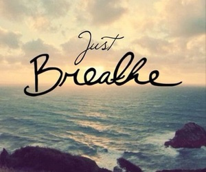 breathe, quotes, and ocean image