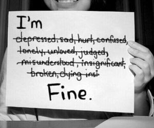 sad, fine, and depressed image