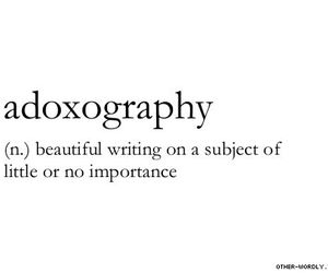 beautiful, writing, and adoxography image