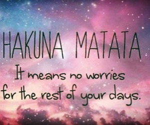 quotes and hakuna matata image