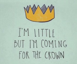 crown, music, and quote image