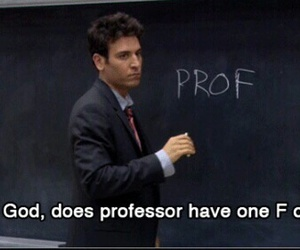 how i met your mother, funny, and professor image