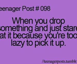 funny, teenager post, and Lazy image