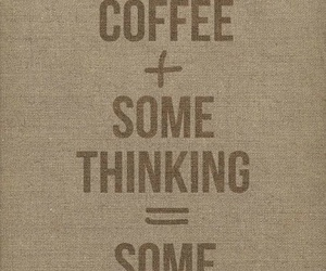coffee, ideas, and quote image
