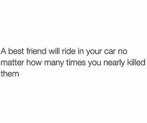 best friend, ride, and so true image