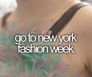 Dream, fashion week, and bucket list image