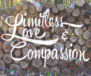 compassion, typography, and wood image