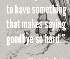 quotes, goodbye, and winnie the pooh image