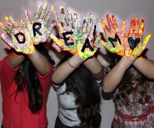 Dream, friends, and hands image
