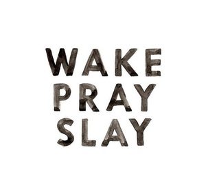 pray and slay image