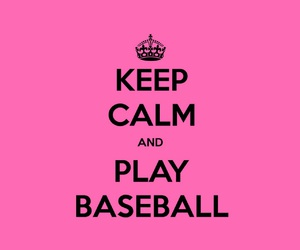 baseball, keep calm, and girl image