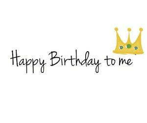 happy, happy birthday, and happy birthday to me image