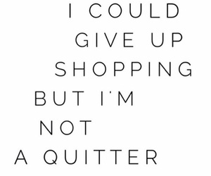 quotes, shopping, and funny image